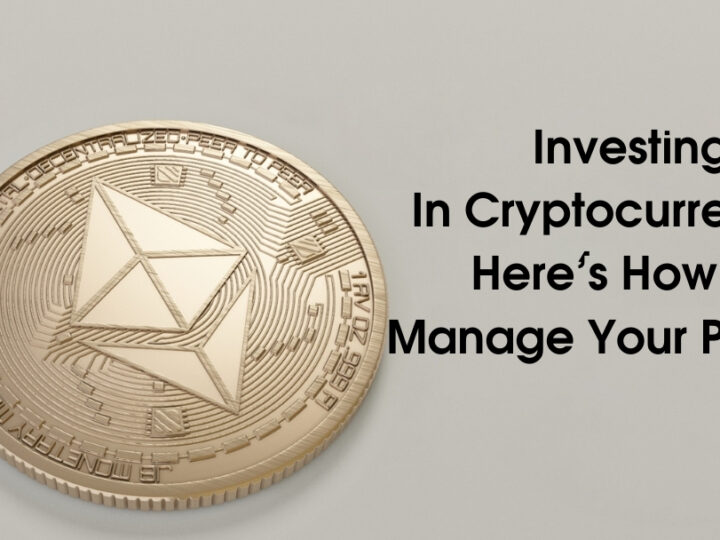 Investing In Cryptocurrency? Here's How To Manage Your Portfolio